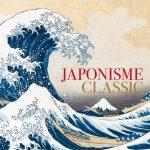 【ジャポニスム・クラシック】この秋注目の『北斎とジャポニスム展』をより深く楽しむためのCD発売!